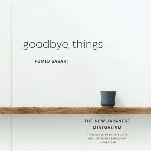 goodbye things, japanese minimalism